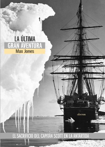 book 935 cover La ultima gran aventura: El sacrificio del Capitan Scott en la Antartida