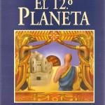 portada 12 planeta 150x150 Pseudoarqueología, ¿estás de broma?