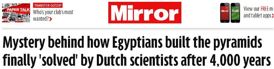 Mirror A vueltas con los titulares tendenciosos: la construcción de las pirámides egipcias